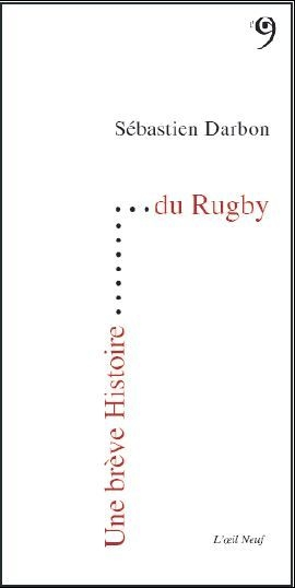 Une breve histoire du rugby