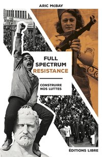 Full spectrum resistance - Tome 1
