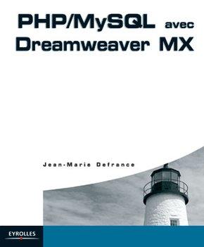 Jean-Marie Defrance- PHP/MySQL avec Dreamweaver MX