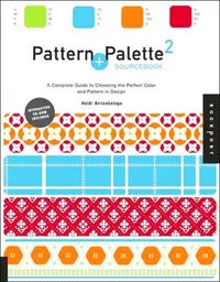 Pattern and Palette Sourcebook