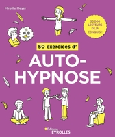 50 exercices d'auto-hypnose