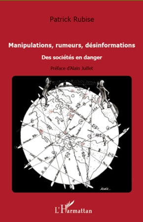 Manipulations, rumeurs, desinformations