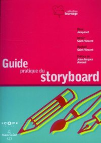 Guide pratique du storyboard