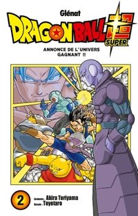 Dragon Ball Super - Tome 2 - Annonce de l'univers gagnant !!