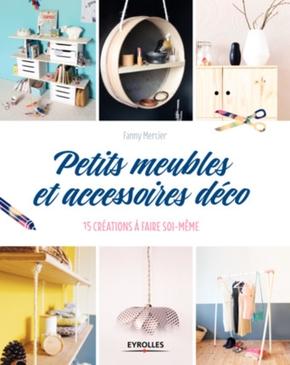 Mercier, Fanny- Petits meubles et accessoires déco