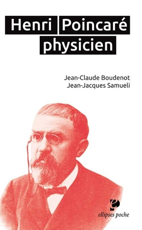 Henri Poincaré, physicien