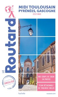 Guide du routard midi toulousain 2021/22