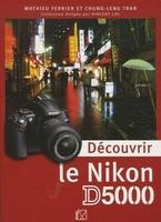 M. Ferrier, C. Tran - Découvrir le Nikon D5000