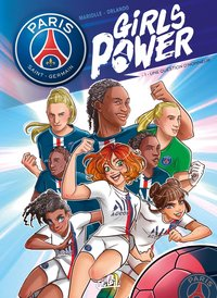 Paris saint-germain - girls power - Tome 1