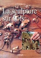 G.Bridgewater, A.Bridgewater - La sculpture sur bois. pas a pas
