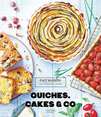 Quiches, cakes and co