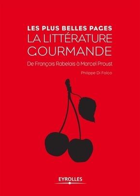 Philippe Di Folco- La littérature gourmande