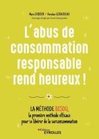 M.Duboin, H.Giraudeau, A.Ghesquière - L'abus de consommation responsable rend heureux !