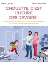 Charles Caplette - Chouette, c'est l'heure des devoirs !