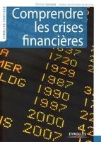 O.Lacoste - Comprendre les crises financieres