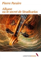 Albane ou le secret de stradivarius