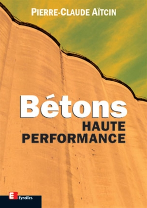 Pierre-Claude Aïtcin- Bétons haute performance
