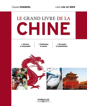 C.Chancel, L.Liu Le Grix- Le grand livre de la chine