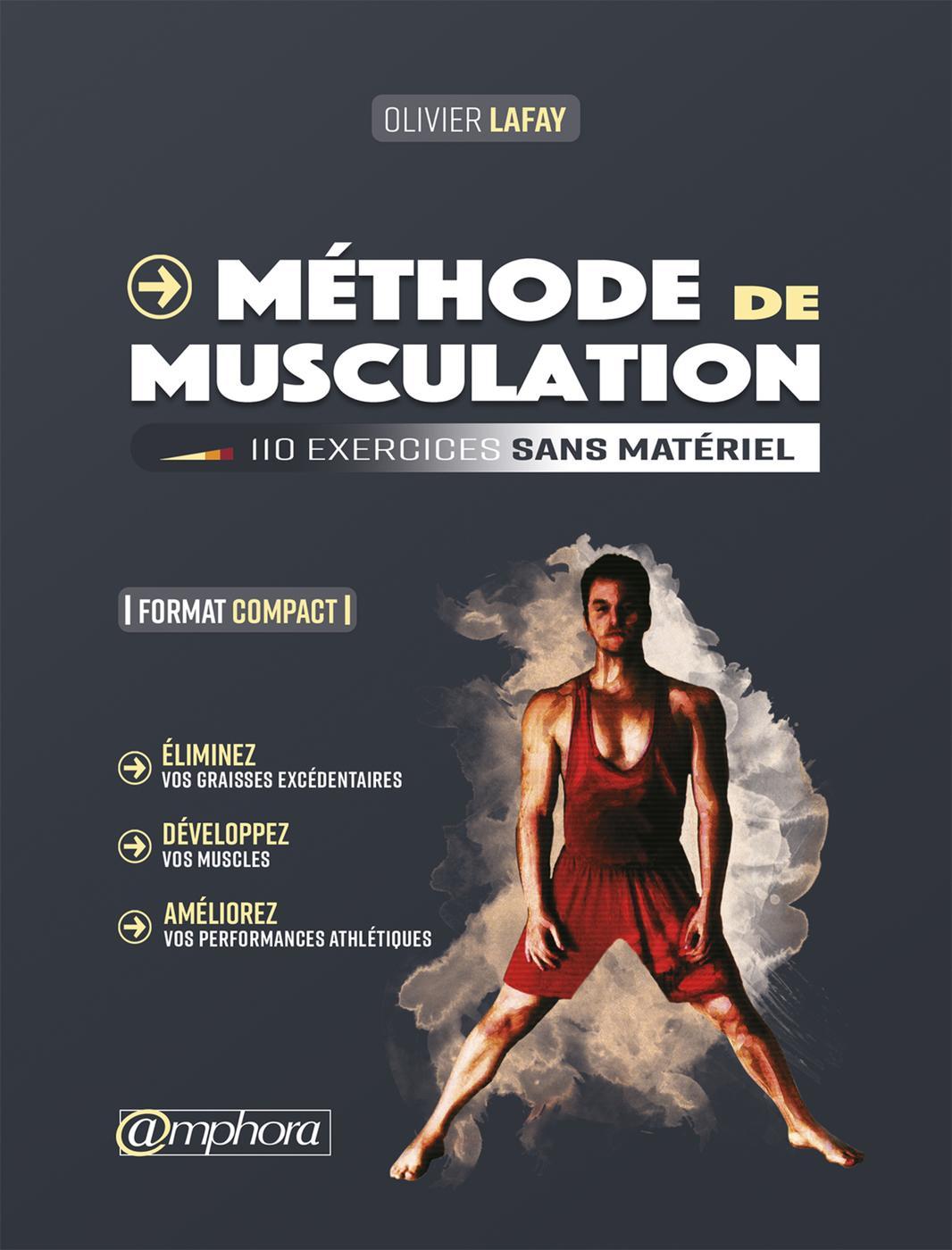 Méthode de musculation - 110 exercices sans matériel - Olivier... - Librairie Eyrolles