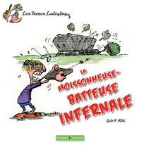 La moissonneuse-batteuse infernale