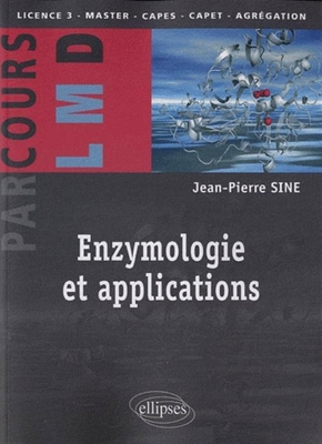 Enzymologie et applications