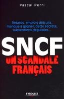 P.Perri - Sncf : un scandale français