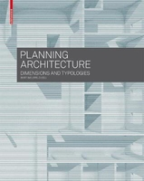 Planning architecture  dimensions and typologies