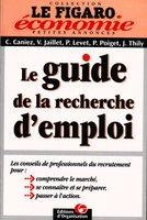 Alexandre Tic - Le guide de la recherche d'emploi