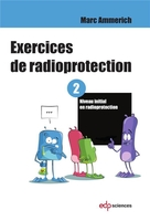 Exercices de radioprotection - Tome 2