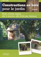 Tony Lush - Constructions en bois pour le jardin - volume 1