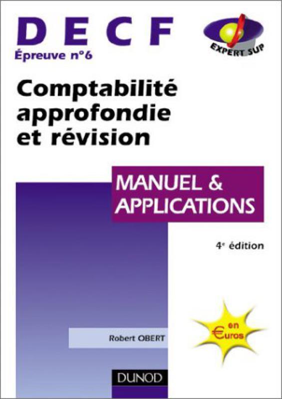Decf N 6 Comptabilite Approfondie Et Revision R Obert Librairie Eyrolles