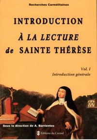 Introduction à la lecture de sainte thérèse