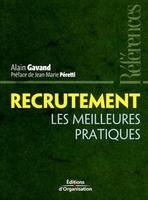 Alain Gavand - Recrutement - Les meilleures pratiques