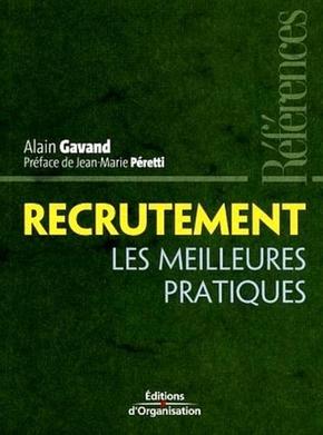 Alain Gavand- Recrutement - les meilleures pratiques