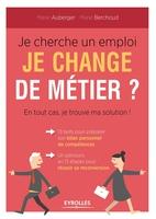 Marie Berchoud, Marie Auberger - Je cherche un emploi, je change de métier ? En tout cas je trouve ma solution