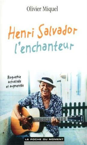 Henri Salvador l'enchanteur