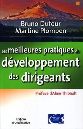 Bruno Dufour, Martine Plompen- Les meilleures pratiques du développement des dirigeants