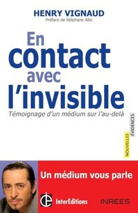 En contact avec l'invisible
