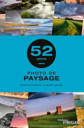 R.Hoddinott, M.Bauer- Photo de paysage - 52 défis