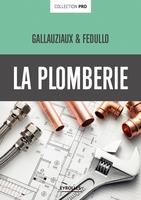 T.Gallauziaux, D.Fedullo - La plomberie