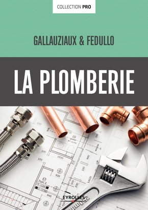 T.Gallauziaux, D.Fedullo- La plomberie