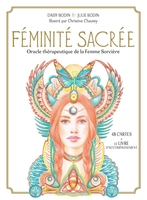 Daisy Bodin, Julie Bodin, Christine Chauvey - Feminite sacree - oracle therapeutique de la femme sorciere