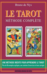 Le tarot methode complete - 10ème edition