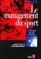 Gisele Lacroix, Anne-Marie Waser, Collectif d'auteurs - Management du sport