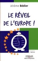 Jérôme Bédier, MEDEF - Le réveil de l'europe !