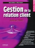 René Lefébure, Gilles Venturi - Gestion de la relation client