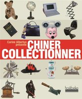 Chiner - Collectionner
