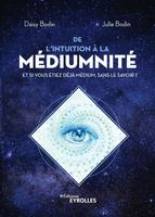 D.Bodin, J.Bodin - De l'intuition à la médiumnité