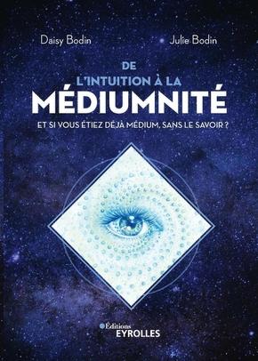 D.Bodin, J.Bodin- De l'intuition à la médiumnité