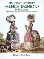 Eighteenth Century French Fashion Plates In Full Color 64 Engravings From The Galerie Des Modes